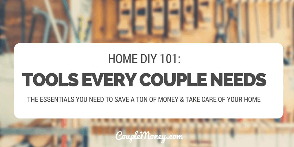 home diy tools you need couple money