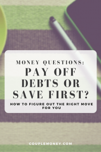 How do you know whether you should have some money saved up before you pay off debts? If you do save first, how much is enough? Here's what you need to know
