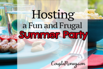 Hosting a Fun (And Frugal!) Summer Party